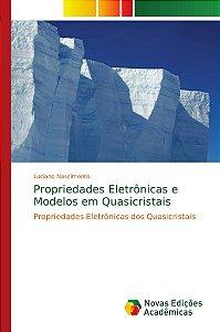 Propriedades Eletrônicas e Modelos em Quasicristais