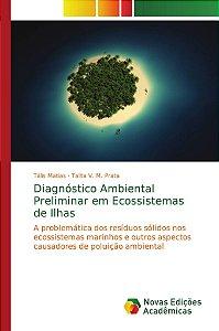 Diagnóstico Ambiental Preliminar em Ecossistemas de Ilhas