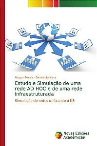 Estudo e Simulação de uma rede AD HOC e de uma rede Infraest