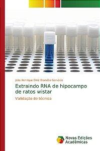 Extraindo RNA de hipocampo de ratos wistar