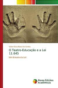 O Teatro-Educação e a Lei 11.645