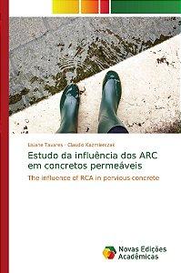 Estudo da influência dos ARC em concretos permeáveis