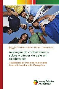 Avaliação do conhecimento sobre o câncer de pele em Acadêmic