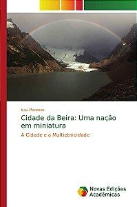 Cidade da Beira: Uma nação em miniatura