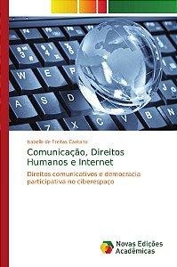 Comunicação; Direitos Humanos e Internet