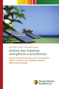 Análise dos impactos energéticos e econômicos