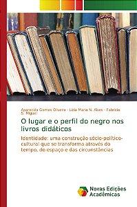 O lugar e o perfil do negro nos livros didáticos