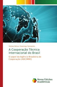 A Cooperação Técnica Internacional do Brasil