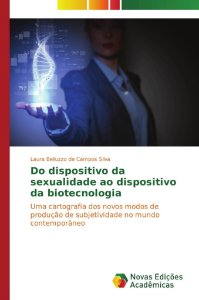 Do dispositivo da sexualidade ao dispositivo da biotecnologi