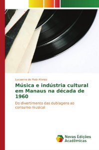 Música e indústria cultural em Manaus na década de 1960
