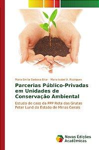 Parcerias Público-Privadas em Unidades de Conservação Ambien
