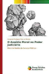 O Assédio Moral no Poder Judiciário