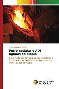 Ferro nodular e ADI ligados ao nióbio