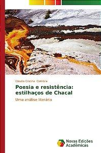 Poesia e resistência: estilhaços de Chacal