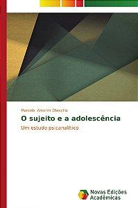 O sujeito e a adolescência