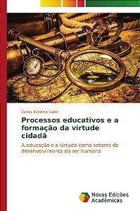 Processos educativos e a formação da virtude cidadã