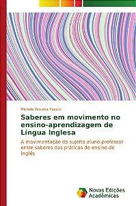 Saberes em movimento no ensino-aprendizagem de Língua Ingles