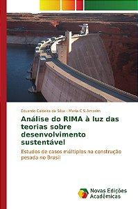 Análise do RIMA à luz das teorias sobre desenvolvimento sust