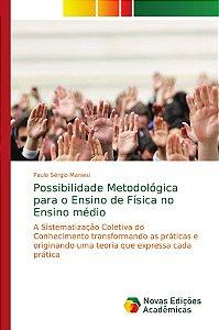 Possibilidade Metodológica para o Ensino de Física no Ensino