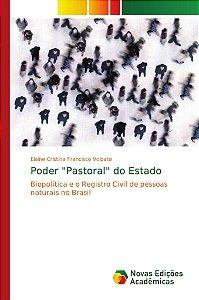 """Poder """"Pastoral"""" do Estado"""