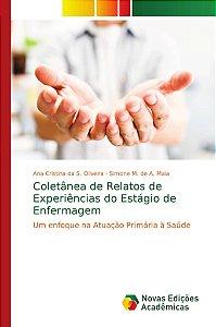 Coletânea de Relatos de Experiências do Estágio de Enfermage
