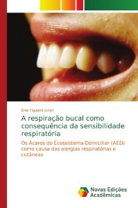 A respiração bucal como consequência da sensibilidade respir