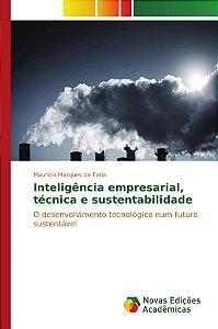 Inteligência empresarial; técnica e sustentabilidade