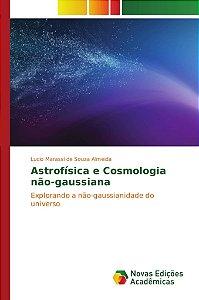 Astrofísica e Cosmologia não-gaussiana