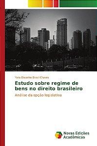 Estudo sobre regime de bens no direito brasileiro