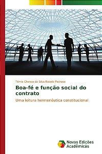 Boa-fé e função social do contrato