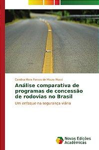 Análise comparativa de programas de concessão de rodovias no