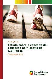 Estudo sobre o conceito de causação na filosofia de C.S.Peir