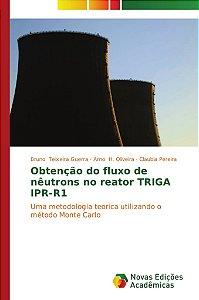 Obtenção do fluxo de nêutrons no reator TRIGA IPR-R1