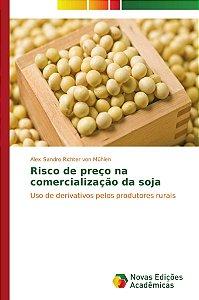Risco de preço na comercialização da soja