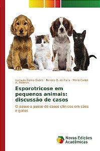 Esporotricose em pequenos animais: discussão de casos