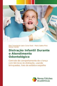 Distração Infantil Durante o Atendimento Odontológico