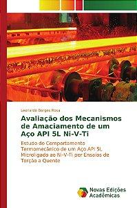 Avaliação dos Mecanismos de Amaciamento de um Aço API 5L Ni-