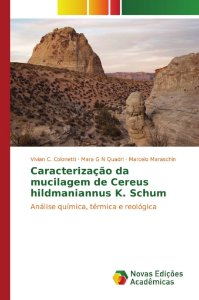 Caracterização da mucilagem de Cereus hildmaniannus K. Schum