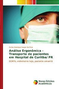 Análise Ergonômica - Transporte de pacientes em Hospital de