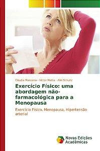 Exercício Físico: uma abordagem não-farmacológica para a Men