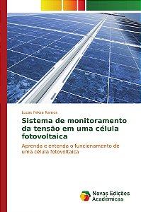 Sistema de monitoramento da tensão em uma célula fotovoltaic