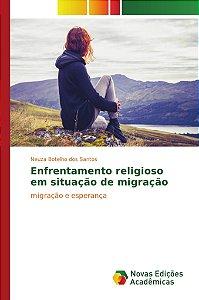 Enfrentamento religioso em situação de migração
