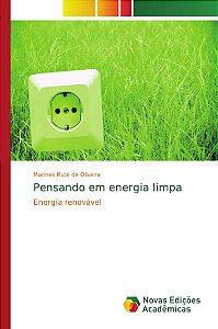 Pensando em energia limpa