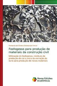 Fosfogesso para produção de materiais da construção civil
