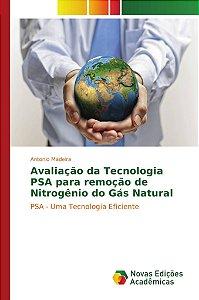 Avaliação da Tecnologia PSA para remoção de Nitrogênio do Gá
