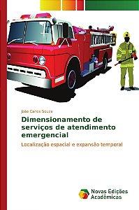 Dimensionamento de serviços de atendimento emergencial