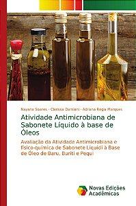 Atividade Antimicrobiana de Sabonete Líquido à base de Óleos
