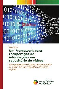 Um Framework para recuperação de informações em repositório