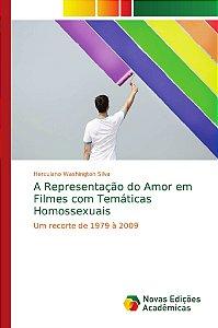 A Representação do Amor em Filmes com Temáticas Homossexuais