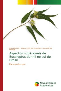 Aspectos nutricionais de Eucalyptus dunnii no sul do Brasil